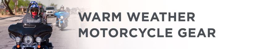 Warm Weather Gear